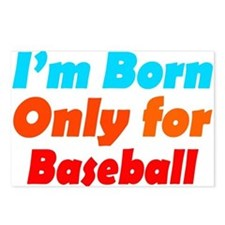 Born only for baseball Postcards (Package of 8)