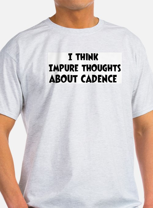 Cadence (impure thoughts} T-Shirt