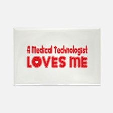A Medical Technologist Loves Me Rectangle Magnet