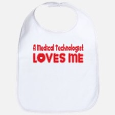 A Medical Technologist Loves Me Bib