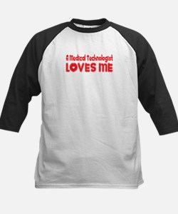 A Medical Technologist Loves Me Tee