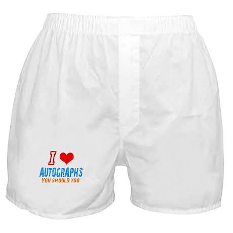 I love autographs Boxer Shorts