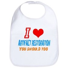 I love artifact restoration Bib