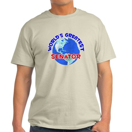 World's Greatest Senator (E) Light T-Shirt