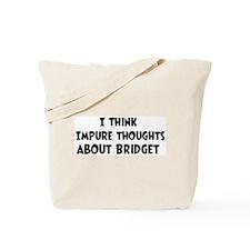 Bridget (impure thoughts} Tote Bag