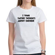 Enrique (impure thoughts} Tee