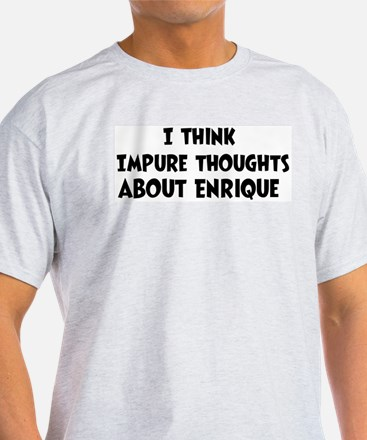 Enrique (impure thoughts} T-Shirt