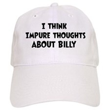 Billy (impure thoughts} Baseball Cap
