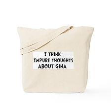 Gina (impure thoughts} Tote Bag