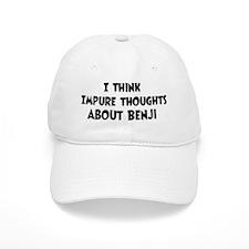 Benji (impure thoughts} Baseball Cap