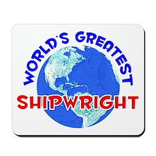 World's Greatest Shipw.. (E) Mousepad
