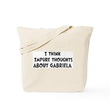 Gabriela (impure thoughts} Tote Bag