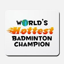 World's Hottest Badmi.. (C) Mousepad
