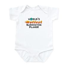 World's Hottest Badmi.. (C) Infant Bodysuit