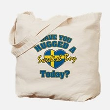 Have you hugged a Swedish boy today? Tote Bag