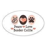 Peace Love Border Collie Oval Sticker