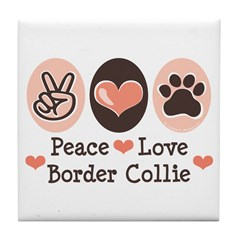 Peace Love Border Collie Tile Coaster