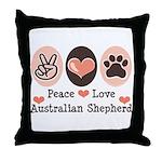 Peace Love Australian Shepherd Throw Pillow
