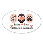 Peace Love Australian Shepherd Oval Sticker
