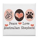 Peace Love Australian Shepherd Tile Coaster