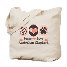Peace Love Australian Shepherd Tote Bag