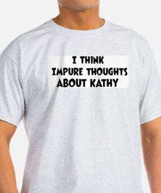 Kathy (impure thoughts} T-Shirt