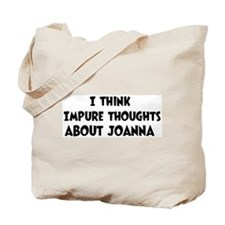 Joanna (impure thoughts} Tote Bag