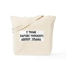 Joana (impure thoughts} Tote Bag