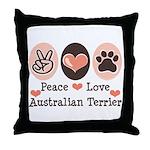 Peace Love Australian Terrier Throw Pillow