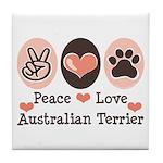 Peace Love Australian Terrier Tile Coaster
