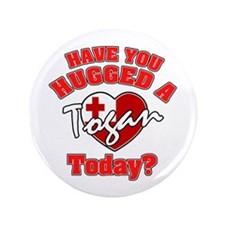 "Have you hugged a Tongan today? 3.5"" Button"