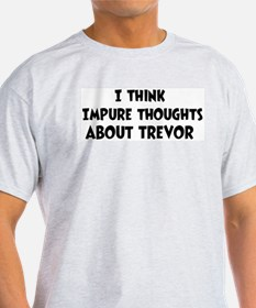 Trevor (impure thoughts} T-Shirt