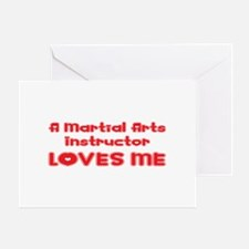 A Martial Arts Instructor Loves Me Greeting Card