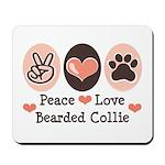 Peace Love Bearded Collie Mousepad
