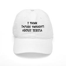 Teresa (impure thoughts} Baseball Cap