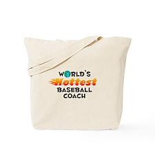 World's Hottest Baseb.. (C) Tote Bag