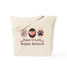 Peace Love Belgian Malinois Tote Bag