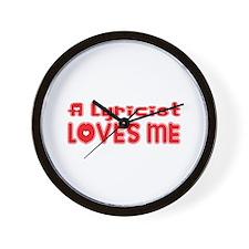 A Lyricist Loves Me Wall Clock