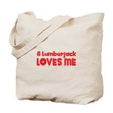 A Lumberjack Loves Me Tote Bag