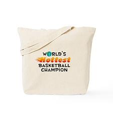 World's Hottest Baske.. (C) Tote Bag