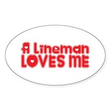 A Lineman Loves Me Oval Decal