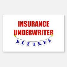 Retired Insurance Underwriter Sticker (Rectangular