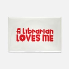 A Librarian Loves Me Rectangle Magnet