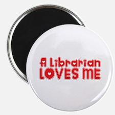 A Librarian Loves Me Magnet