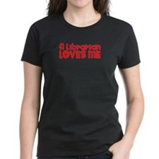 A Librarian Loves Me Tee