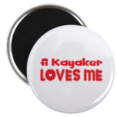 """A Kayaker Loves Me 2.25"""" Magnet (100 pack)"""
