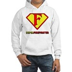 Super Firefighter Hooded Sweatshirt