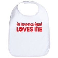 An Insurance Agent Loves Me Bib
