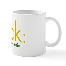 Luck: Ask, Believe, Receive Mug