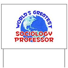 World's Greatest Socio.. (E) Yard Sign